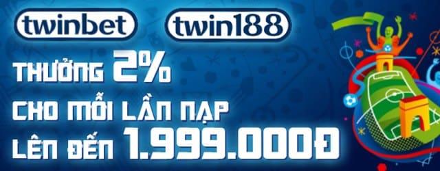 Vô vàng ưu đãi đến từ Twin188